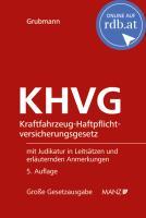 Kraftfahrzeug-Haftpflichtversicherungsgesetz KHVG online