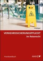 Verkehrssicherungspflicht im Reiserecht