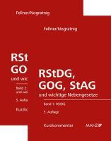 RStDG, GOG und StAG Richter- und StaatsanwaltschaftsdienstG und GerichtsorgansationsG