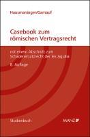 Casebook zum römischen Vertragsrecht