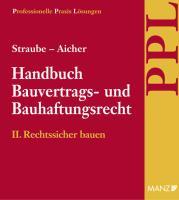 PAKET: Handbuch Bauvertrags- und Bauhaftungsrecht Band II: Rechtssicher Bauen