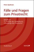 Fälle und Fragen zum Privatrecht Grundzüge des Privatrechts