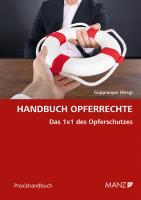 Handbuch Opferrechte Das 1x1 des Opferschutzes