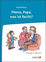 Mama, Papa, was ist Recht?