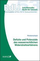 Defizite und Potenziale des wasserrechtlichen Widerstreitverfahrens