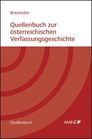 Quellenbuch zur österreichischen Verfassungsgeschichte 1848-1955