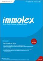 immolex - Neues Miet- und Wohnrecht Erscheint monatlich, Preis: jährl. inkl. Versand Inland